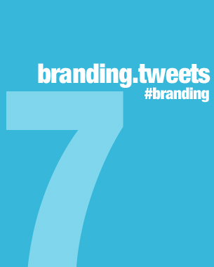 Top 7 Branding Tweets Last Week