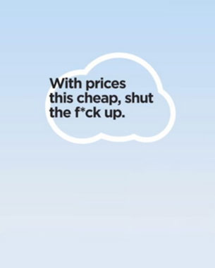 Ryanair Creative Case Study: With Prices This Low, Shut the *Beep* Up