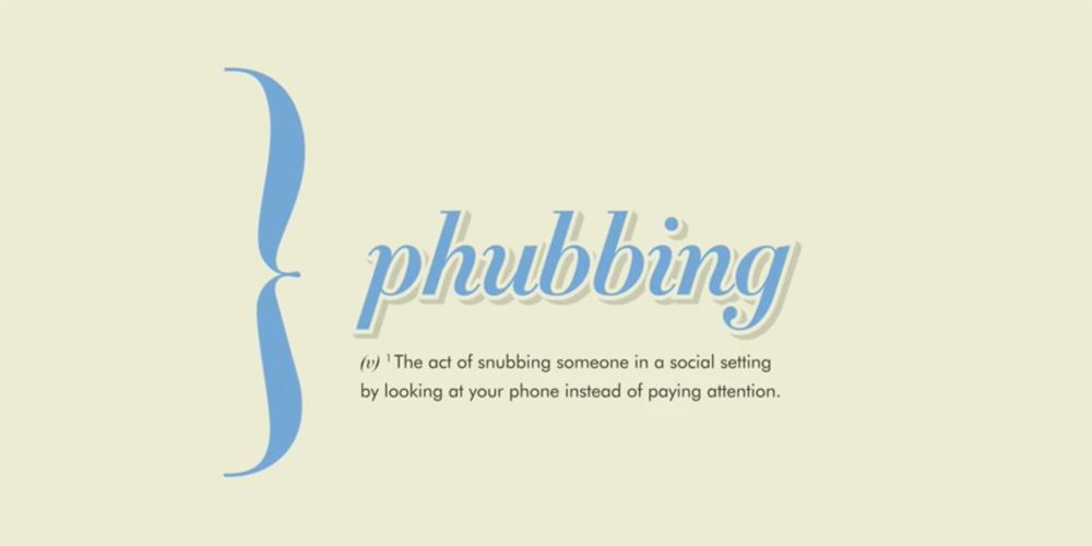 "Will ""Phubbing"" Ever Stop?"