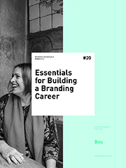 Essentials for Building a Branding Career  - Branding Roundtable 20