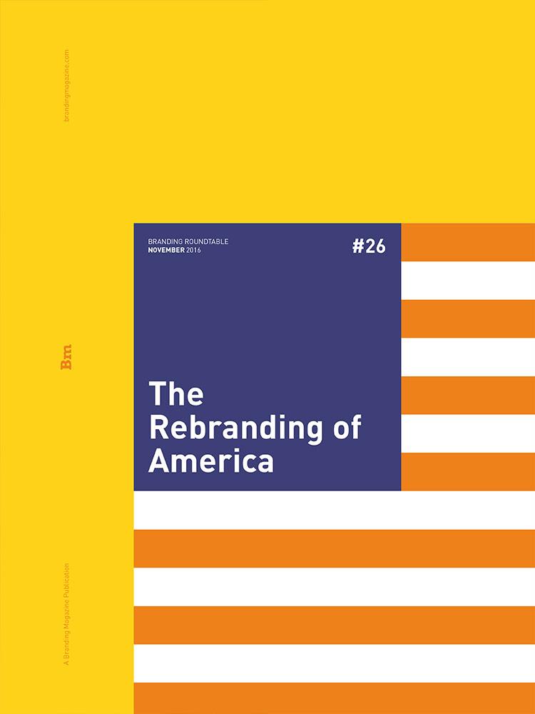 The Rebranding of America - Branding Roundtable 26