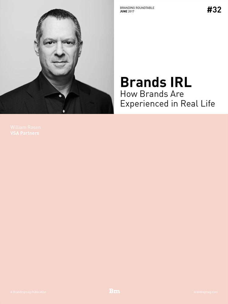 Brands IRL: How Brands Are Experienced in Real Life - Branding Roundtable 32