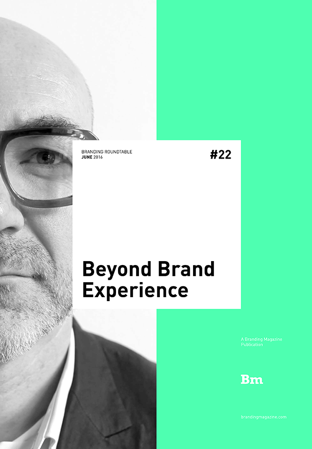 Beyond Brand Experience - Branding Roundtable 22